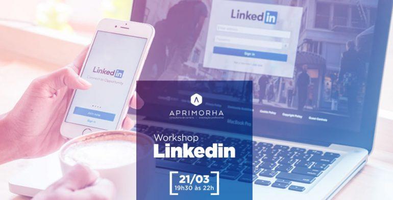 Aprimorha – Workshop Linkedin 2018