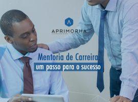 Mentoria de carreira: um passo para o sucesso