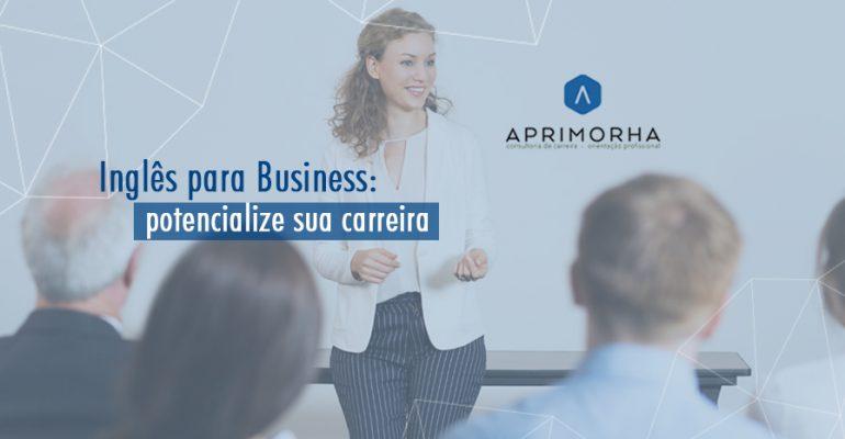 Inglês para Business: potencialize sua carreira