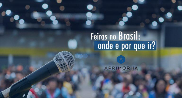Feiras no Brasil: onde e por que ir?