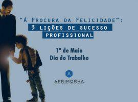 """""""À Procura da Felicidade"""": 3 lições de sucesso profissional"""