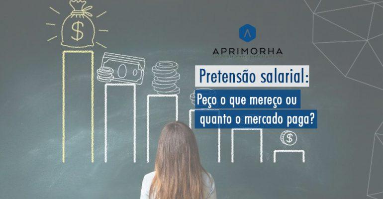 Pretensão salarial: peço o que mereço ou quanto o mercado paga?