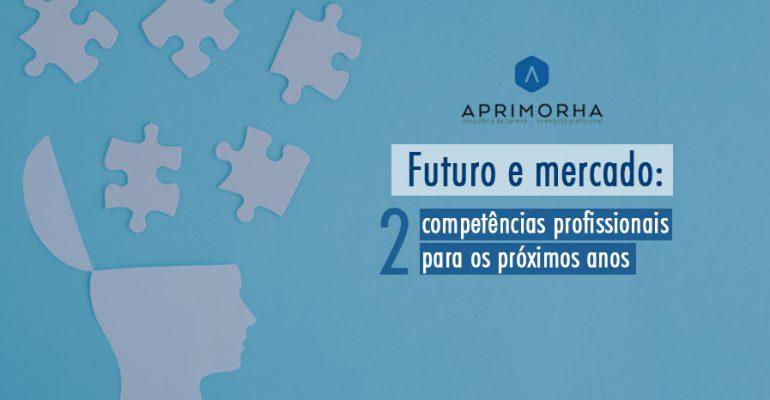 Futuro e mercado: 2 competências requisitadas nos próximos anos