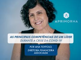 As principais competências de um líder durante a crise da Covid-19 Por Ana Toffolo