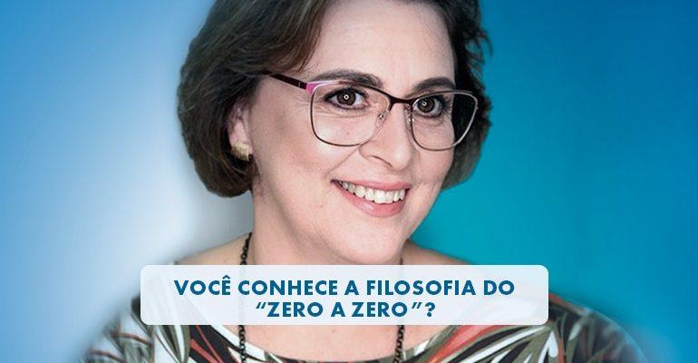 """Você conhece a filosofia do """"Zero a Zero""""?"""