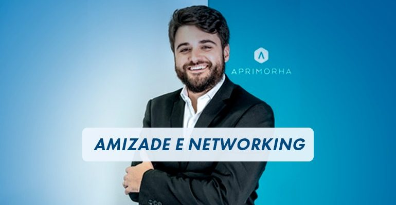 Amizade e Networking